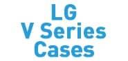 LG V Series Cases