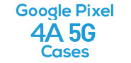 Google Pixel 4A 5G Cases