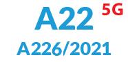 A22 5G (A226 / 2021)