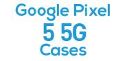 Google Pixel 5 5G Cases