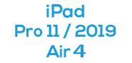 iPad Pro 11 (1st Gen) / Air 4 (2019)