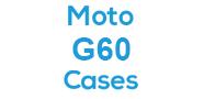 Moto G60 Cases