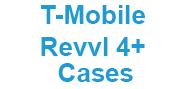 T-Mobile Revvl 4 Plus Cases