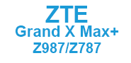 ZTE Grand X Max+ (Z987/Z787)