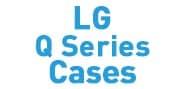 LG Q Series Cases