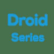 Droid Series
