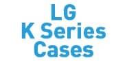 LG K Series Cases