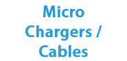 Micro Chargers / Cables