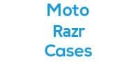 Moto Razr Cases