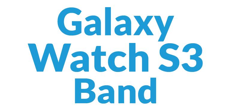Galaxy Watch S3 Bands