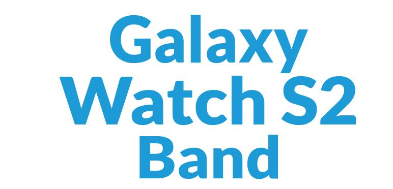 Galaxy Watch S2 Bands